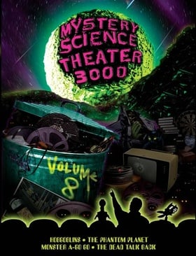 The Mystery Science Theater 3000 Collection, Vol. 8 (Hobgoblins / The Phantom Planet / Monster A-Go