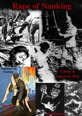 The Rape of Nanking (Disc 1 Side A). Unit 731, Sex Slaves & Comfort Women, Japanese War Time Atrocit
