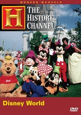 Modern Marvels - Walt Disney World (History Channel)