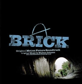 Brick : Original Motion Picture Soundtrack
