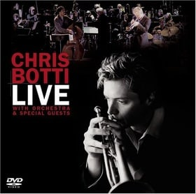 Chris Botti - Live: With Orchestra And Special Guests  (DVD + Bonus CD Fanpack)