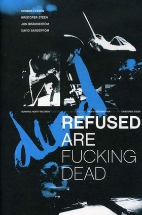 Refused Are Fucking Dead