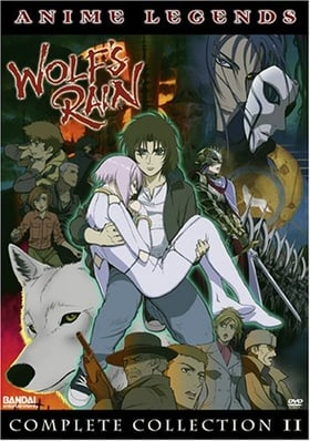 Wolf's Rain: Complete Collection II