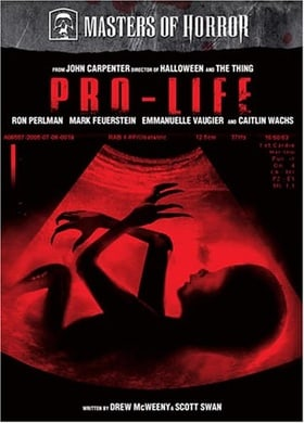 Masters of Horror: Pro-Life (John Carpenter)