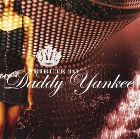 Tribute to Daddy Yankee