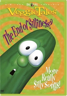 Veggie Tales Sing Alongs: End of Silliness