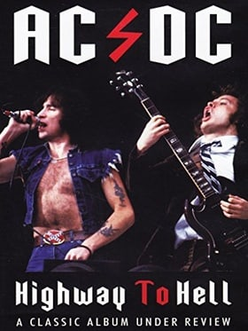AC/DC- Highway To Hell: Classic Album Under Review