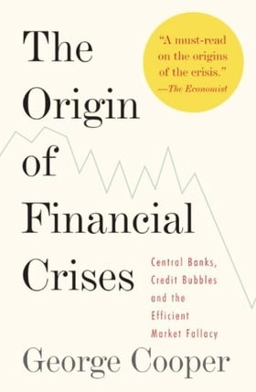 The Origin of Financial Crises (Vintage)