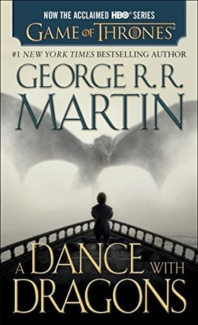 A Dance with Dragons (A Song of Ice and Fire Series, Book 5): A Song of Ice and Fire: Book Five