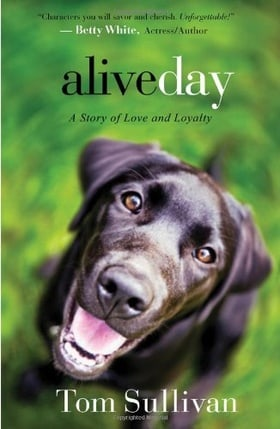 Alive Day: A Story of Love and Loyalty