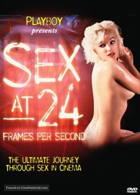 Sex at 24 Frames Per Second                                  (2003)