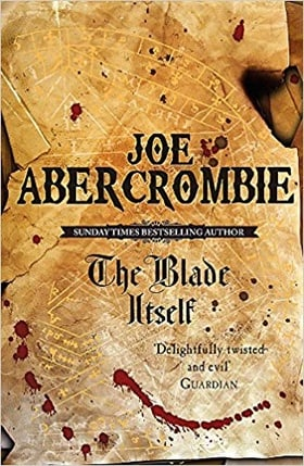 The Blade Itself: Book One Of The First Law