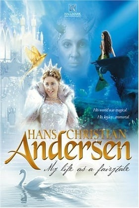 Hans Christian Andersen: My Life as a Fairy Tale                                  (2003)