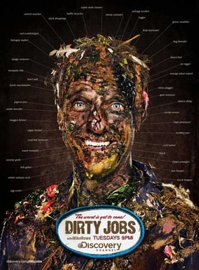 Dirty Jobs                                  (2005-2012)