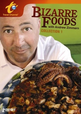 Bizarre Foods with Andrew Zimmern                                  (2006- )