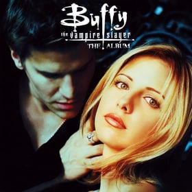 Buffy the Vampire Slayer : The Album
