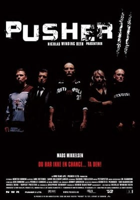 With Blood on My Hands : Pusher II