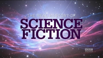 The Real History of Science Fiction                                  (2014- )
