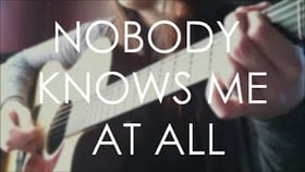 Nobody Knows Me At All