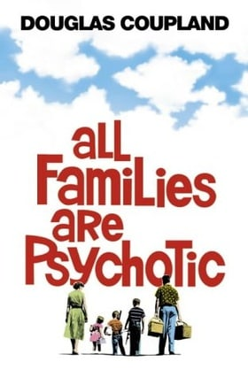 All Families are Psychotic