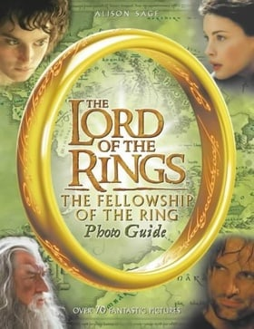 The Lord of the Rings - The Fellowship of the Ring Photo Guide
