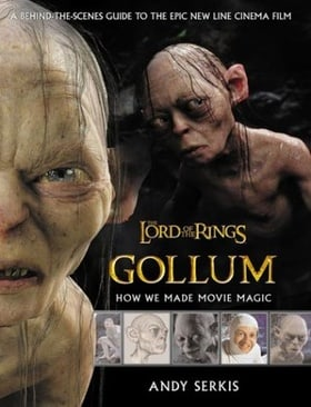 The Lord of the Rings: Gollum- How We Made Movie Magic