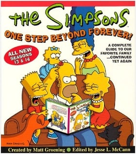 The Simpsons One Step Beyond Forever!: A Complete Guide to Seasons 13 and 14