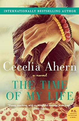 The Time of My Life: A Novel
