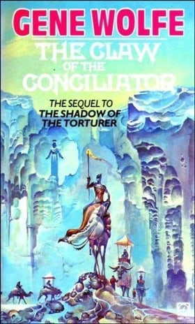 The Claw of the Conciliator:Volume Two of the Book of the New Sun