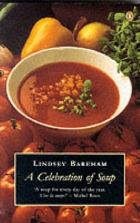 A Celebration of Soup (Penguin Cookery Library)