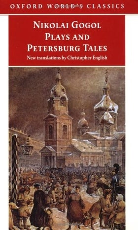Plays and Petersburg Tales: Petersburg Tales, Marriage, The Government Inspector (Oxford World's Classics)