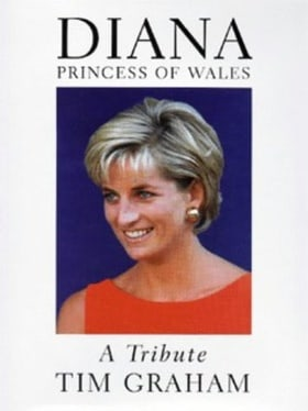 Diana  Princess of Wales:a Tribute