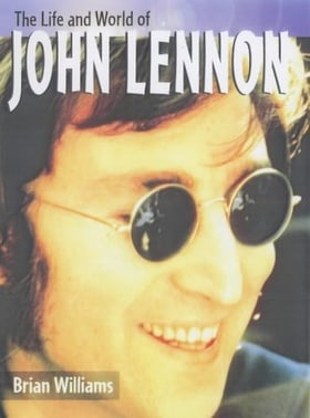 John Lennon  (The Life & World Of...)