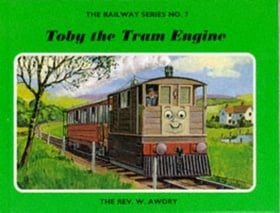 Toby the Tram Engine (Railway Series No.7)