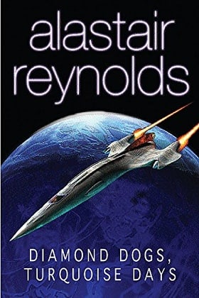 Diamond Dogs, Turquoise Days: Tales from the Revelation Space Universe