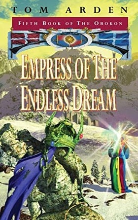 Empress Of The Endless Dream (Gollancz S.F.)
