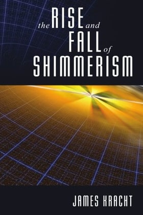 The Rise and Fall of Shimmerism