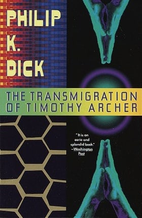 The Transmigration of Timothy Archer (Vintage)