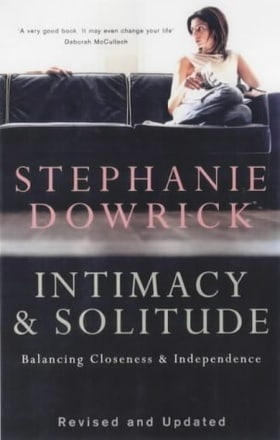 Intimacy and Solitude: Balancing Closeness and Independence