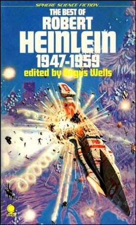 The Best of Robert Heinlein 1947-1959