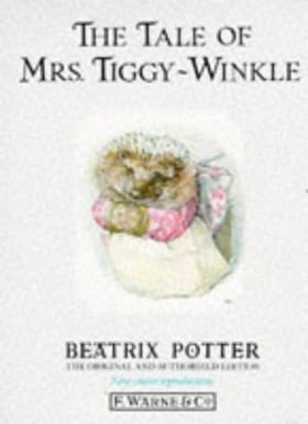 The Tale of Mrs. Tiggy-Winkle (The original Peter Rabbit books)