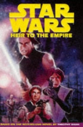 Star Wars: Heir to the Empire - Based on the Novel by Timothy Zahn