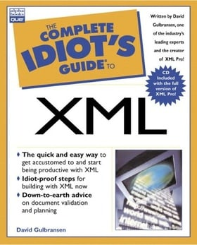 The Complete Idiot's Guide to XML