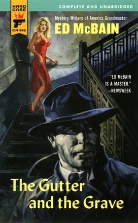 The Gutter and the Grave (Hard Case Crime)
