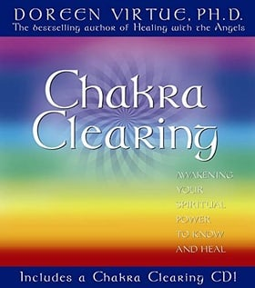 Chakra Clearing: Awakening Your Spiritual Power to Know and Heal (Book & CD)