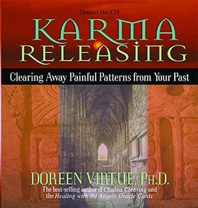 Karma Releasing: Clearing Away Painful Patterns from Your Past (Audio CD)