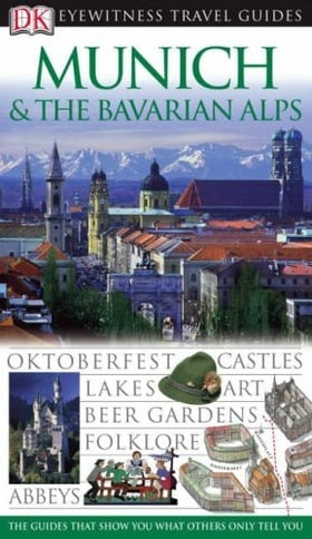 Munich and the Bavarian Alps (DK Eyewitness Travel Guides)