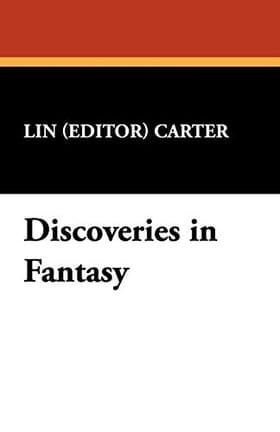 Discoveries in Fantasy