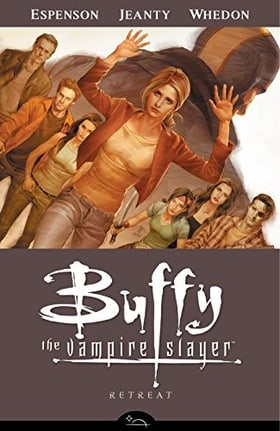 Buffy the Vampire Slayer: Retreat (Buffy the Vampire Slayer: Season 8 #6)