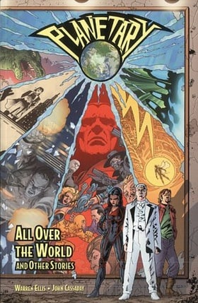 Planetary : All Over the World and Other Stories